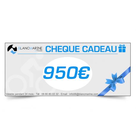 CHÈQUE CADEAU BLANC MARINE - 950 EUROS