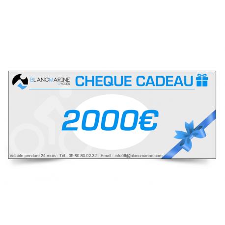 CHÈQUE CADEAU BLANC MARINE - 2000 EUROS