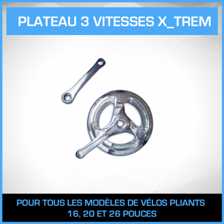 Plateau 3 vitesses X'TREM