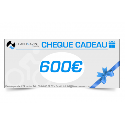 CHÈQUE CADEAU BLANC MARINE - 600 EUROS