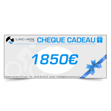 CHÈQUE CADEAU BLANC MARINE - 1850 EUROS